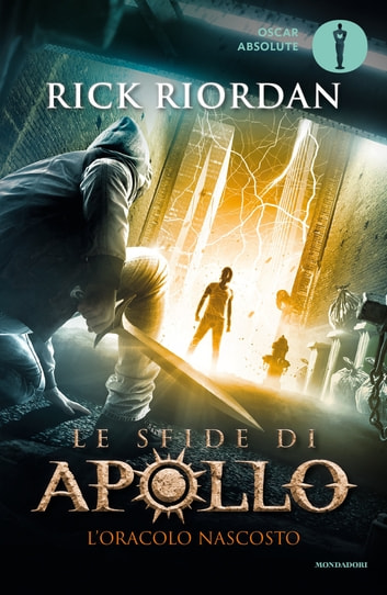 Le sfide di Apollo - 1. L'oracolo nascosto ebook by Rick Riordan