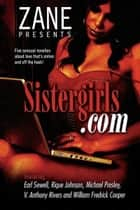 Sistergirls.com ebook by Earl Sewell, William Fredrick Cooper, Michael Pressley,...