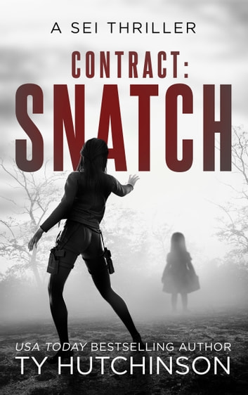 Contract Snatch ebook by Ty Hutchinson