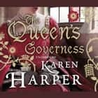 The Queen's Governess audiobook by Karen Harper