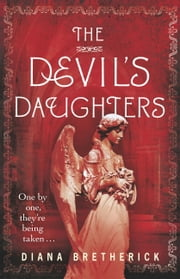 The Devil's Daughters ebook by Diana Bretherick