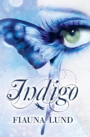 Indigo ebook by Fiauna Lund