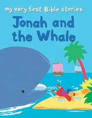 Jonah and the Whale ebook by Lois Rock