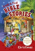 Look and Find Bible Stories: Christmas ebook by B&H Kids Editorial Staff, Gill Guile