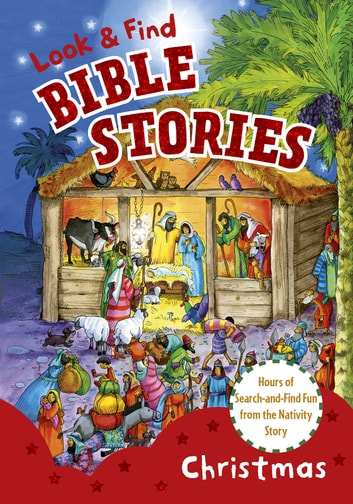 Look and Find Bible Stories: Christmas ebook by B&H Kids Editorial Staff