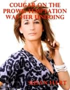 Cougar On the Prowl: Temptation Was Her Undoing ebook by Susan Hart