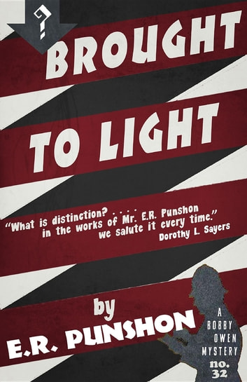 Brought to Light - A Bobby Owen Mystery ebook by E.R. Punshon