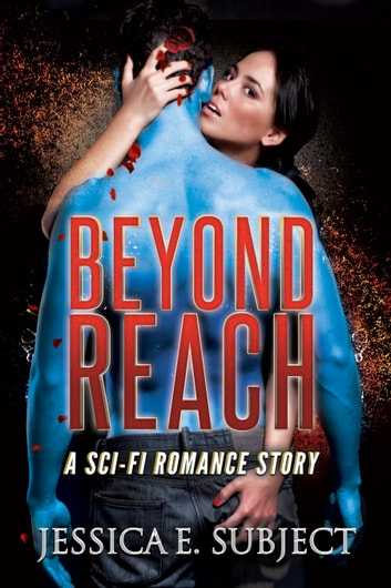 Beyond Reach ebook by Jessica E. Subject