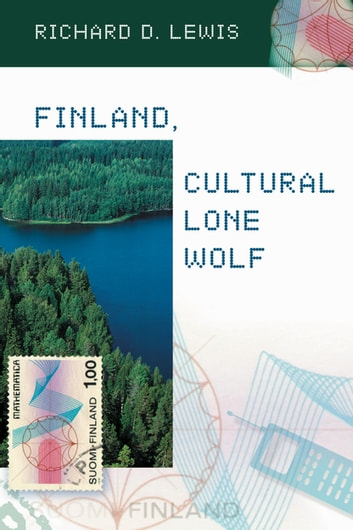 Finland, Cultural Lone Wolf ebook by Richard Lewis