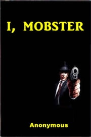 I, Mobster ebook by Anonymous