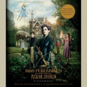 Miss Peregrine's Home for Peculiar Children audiobook by Ransom Riggs