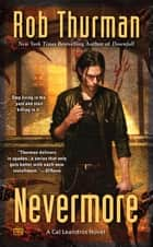 Nevermore ebook by Rob Thurman