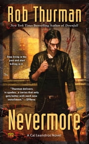 Nevermore - A Cal Leandros Novel ebook by Rob Thurman