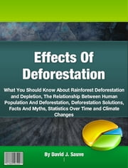 Effects Of Deforestation ebook by David J. Sauve