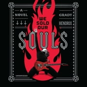 We Sold Our Souls audiobook by Grady Hendrix