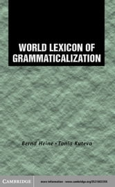 World Lexicon of Grammaticalization ebook by Heine, Bernd