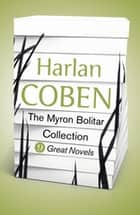 Harlan Coben - The Myron Bolitar Collection (ebook) - 9 Great Novels ebook by Harlan Coben