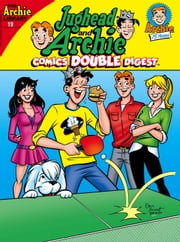 Jughead & Archie Comics Double Digest #19 ebook by Archie Superstars