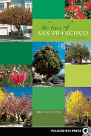 The Trees of San Francisco ebook by Michael Sullivan