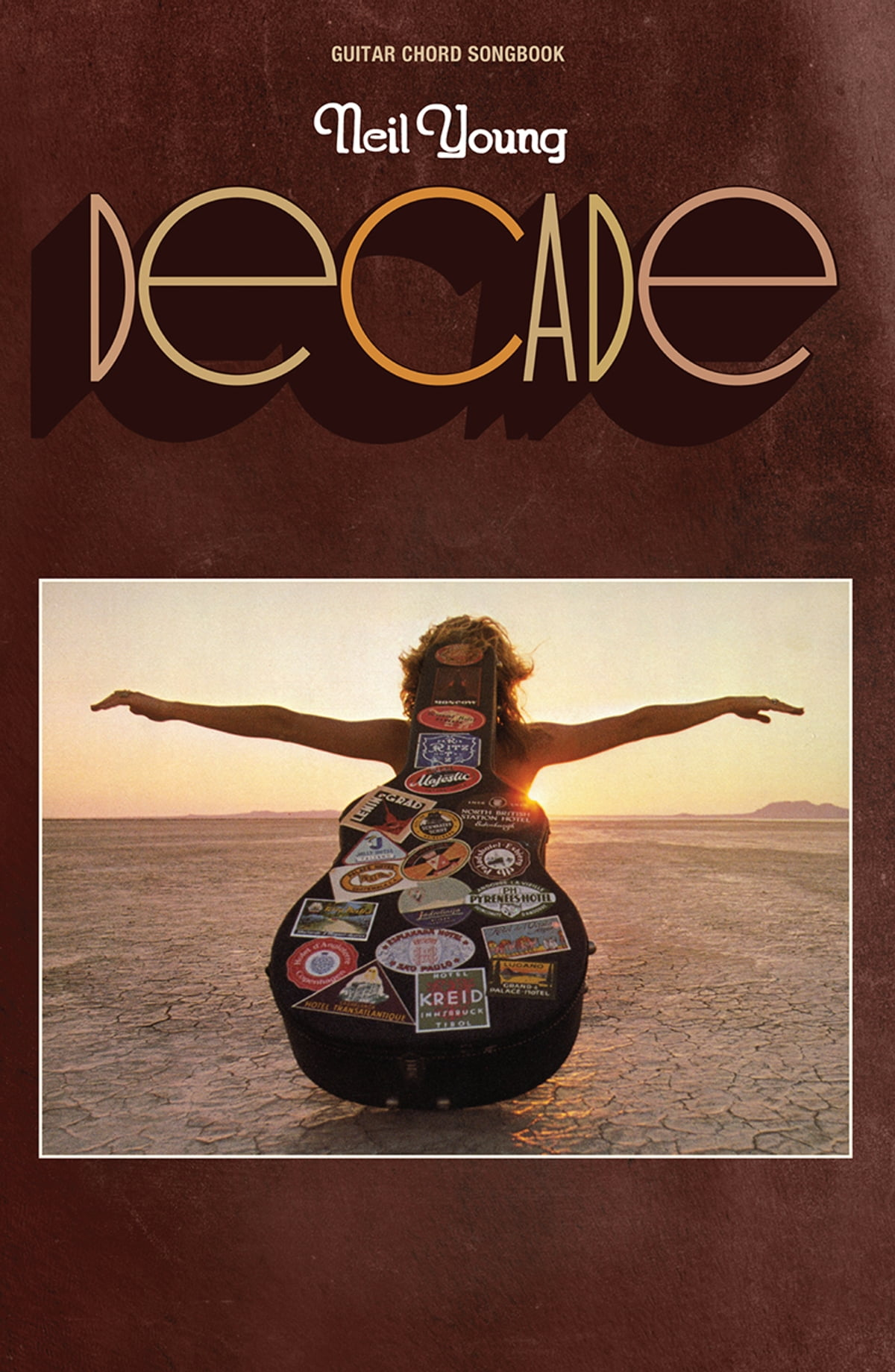 Neil Young Decade Guitar Chord Songbook Ebook By Neil Young