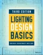 Lighting Design Basics ebook by Mark Karlen, Christina Spangler, James R. Benya