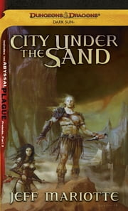 City Under the Sand - A Dark Sun Novel ebook by Jeff Mariotte