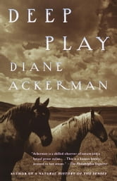 Deep Play ebook by Diane Ackerman
