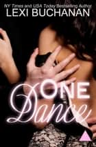 One Dance ebook by Lexi Buchanan