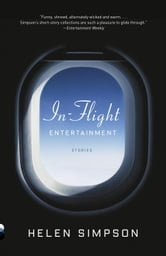 In-Flight Entertainment - Stories ebook by Helen Simpson