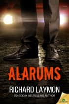 Alarums ebook by Richard Laymon