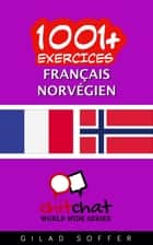 1001+ exercices Français - Norvégien ebook by Gilad Soffer