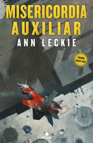 Misericordia auxiliar (Imperial Radch 3) ebook by Ann Leckie