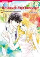 THE SPANIARD'S VIRGIN HOUSEKEEPER (Mills & Boon Comics) - Mills & Boon Comics ebook by Diana Hamilton, Juri Nakao