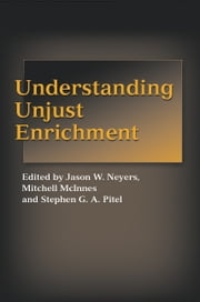 Understanding Unjust Enrichment ebook by Jason W Neyers,Mitchell McInnes,Stephen G A Pitel