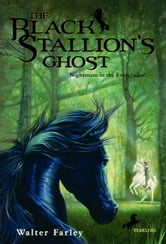 The Black Stallion's Ghost ebook by Walter Farley