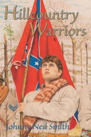 Hillcountry Warriors ebook by Johnny Neil Smith