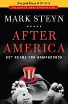After America ebook by Mark Steyn