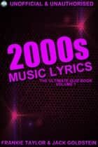 2000s Music Lyrics: The Ultimate Quiz Book ebook by Jack Goldstein