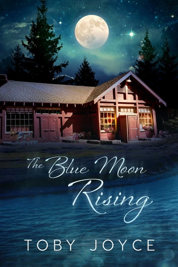 The Blue Moon Rising ebook by Toby Joyce