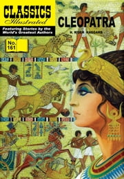 Cleopatra - Classics Illustrated #161 ebook by H. Rider Haggard