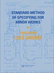 Standard Method of Specifying for Minor Works ebook by L. Gardiner