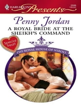 A Royal Bride at the Sheikh's Command ebook by Penny Jordan
