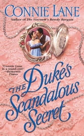 The Duke's Scandalous Secret ebook by Connie Lane