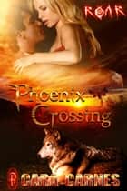 Phoenix Crossing ebook by