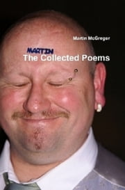 The Collected Poems ebook by Martin McGregor