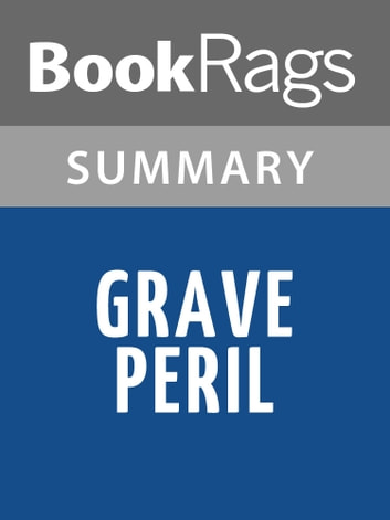 Grave Peril by Jim Butcher Summary & Study Guide ebook by BookRags