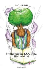 Prendre ma vie en main ebook by MC June