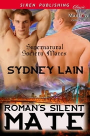 Roman's Silent Mate ebook by Sydney Lain