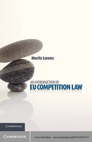An Introduction to EU Competition Law ebook by Dr Moritz Lorenz