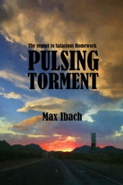 Pulsing Torment ebook by Max Ibach